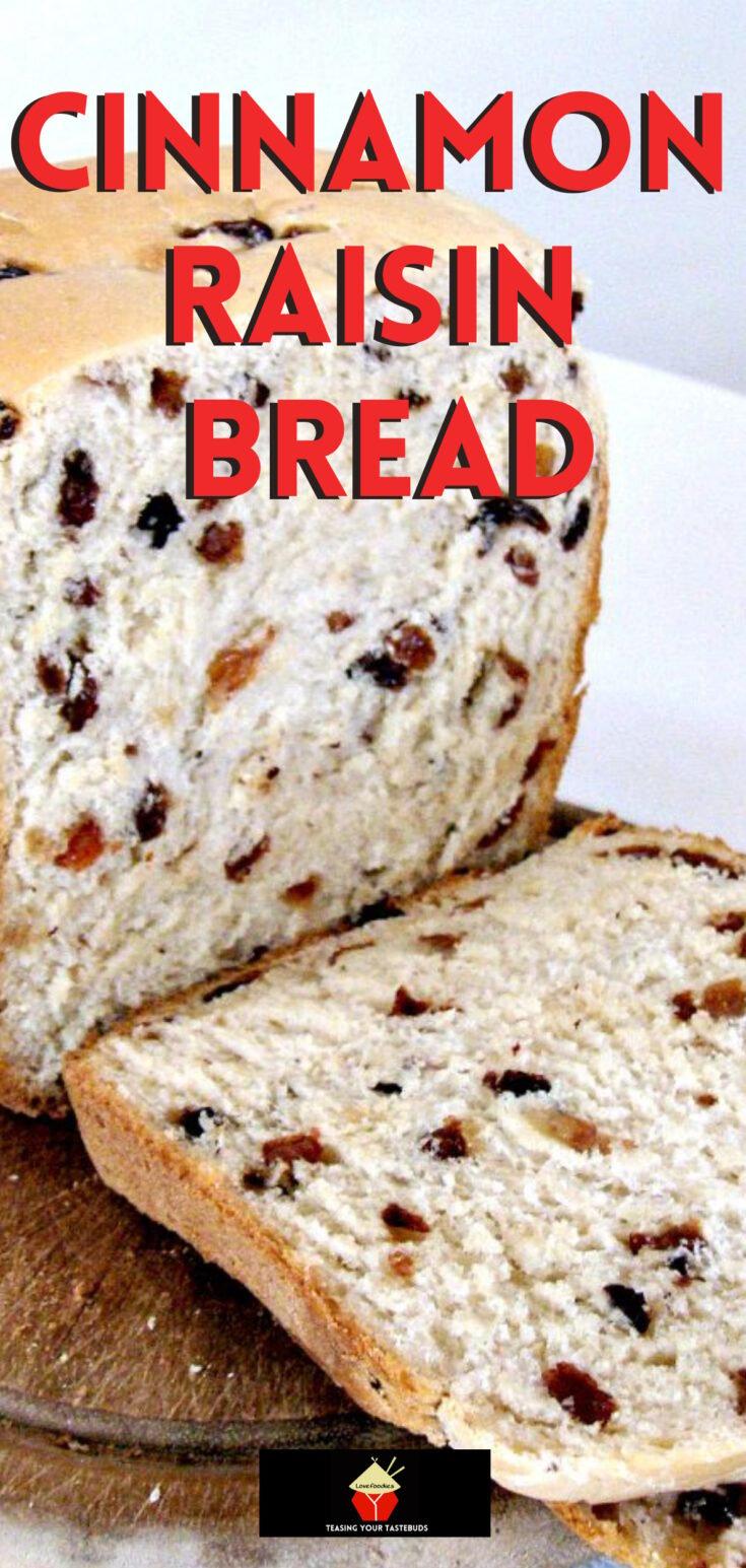 Cinnamon Raisin BreadP1