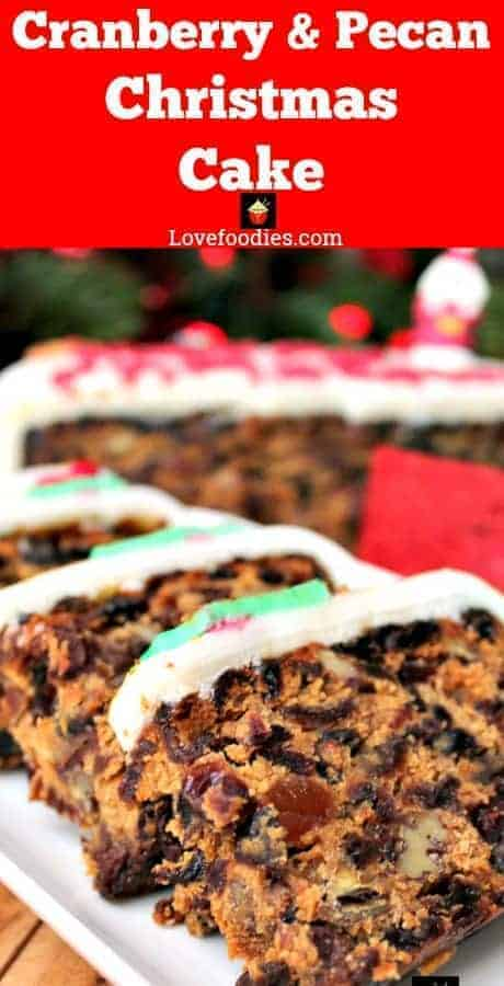 Cranberry and Pecan Christmas Cake, loaded with delicious fruits and Spiced Rum. A perfect treat for Christmas!