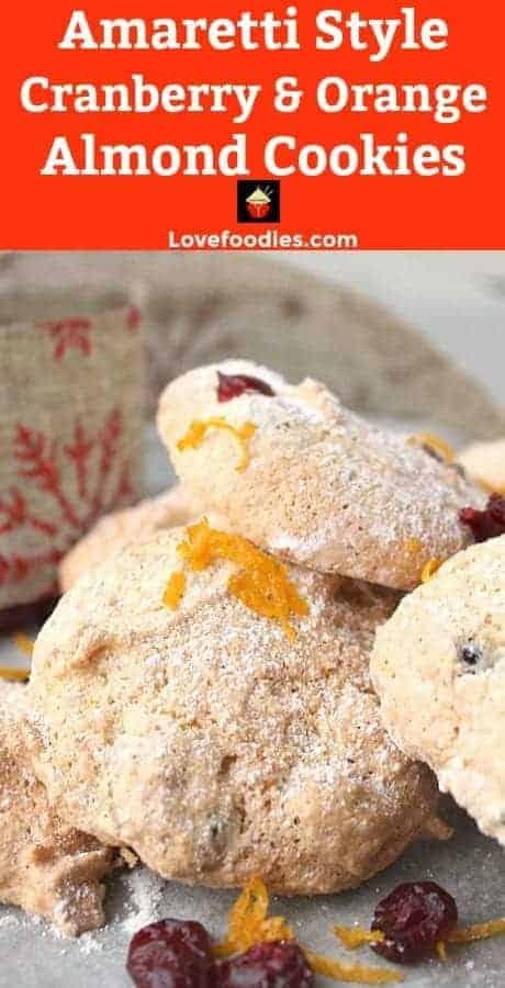 Amaretti Style Cranberry and Orange Almond Cookies. These amaretti-style biscuits use minimal flour and have a light airy finish, fit to accompany desserts and drinks light as a feather and fat-free too!