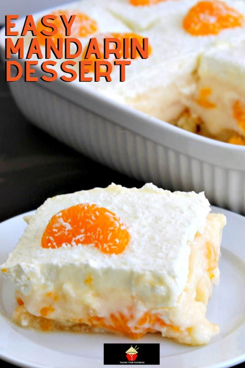 Easy Mandarin Dessert really is that easy! If you like mandarins, vanilla pudding and trifle desserts, then this one is for you!