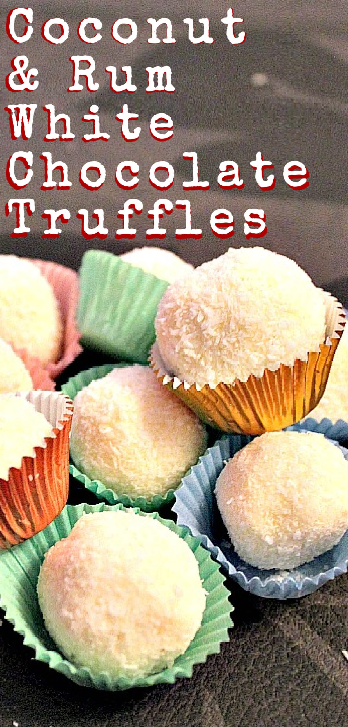 Coconut and Rum White Chocolate Truffles, luxuriously creamy and decadent, these are easy to make and perfect for gifts and parties!