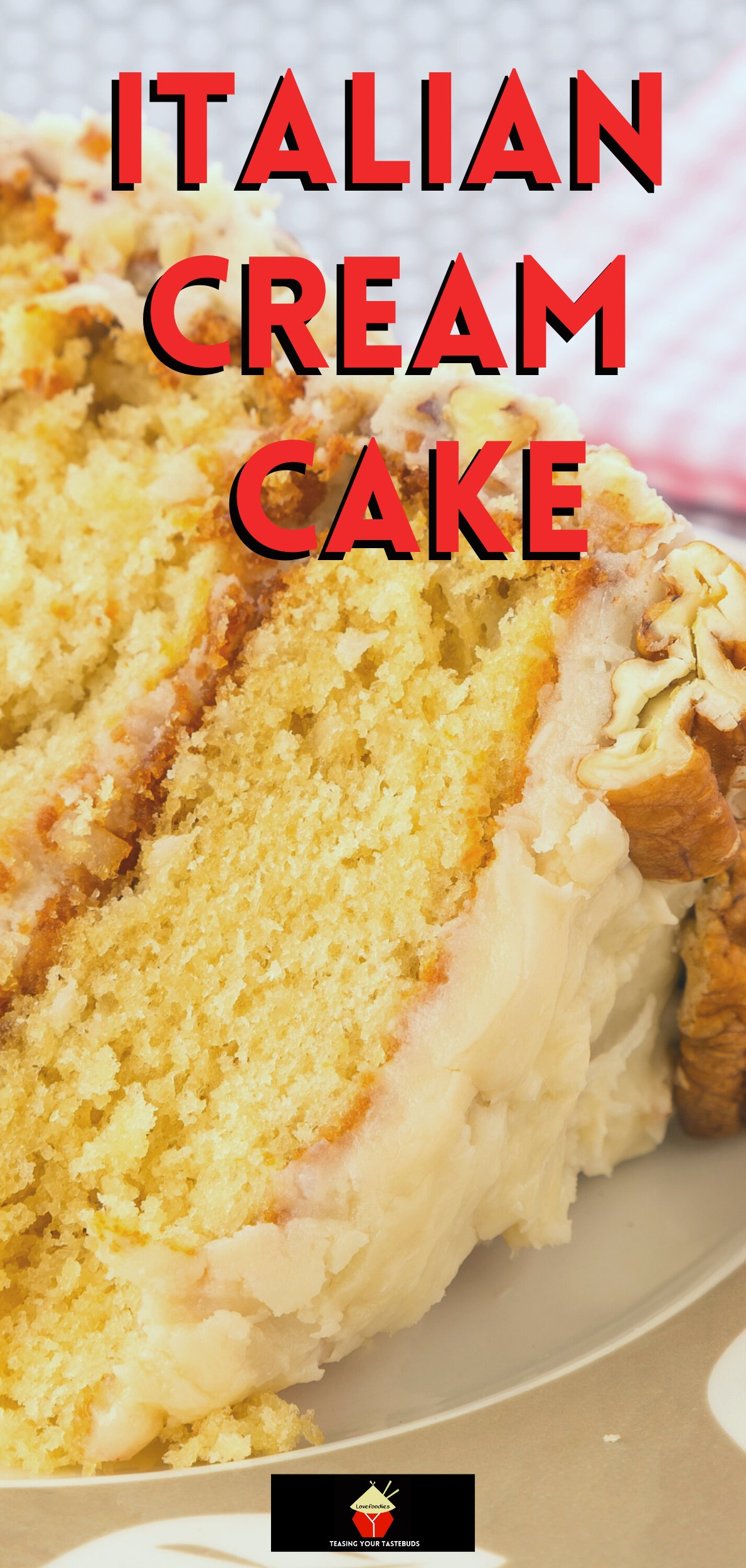 Italian Cream Cake is a delicious tender made from scratch cake bursting with coconut, vanilla, and pecans, with cream cheese frosting. A perfect celebration cake