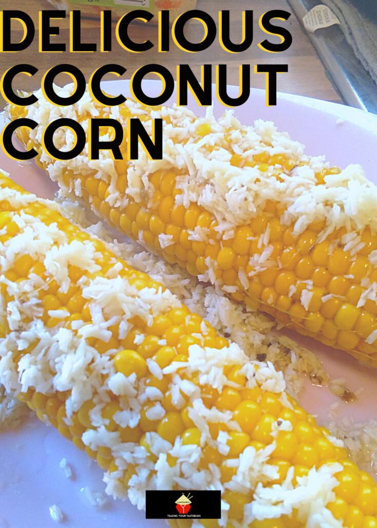 Delicious Coconut CornH