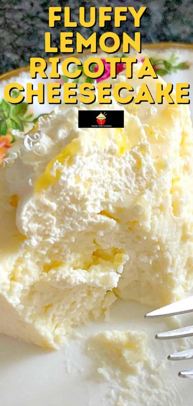 Fluffy Lemon Ricotta CheesecakeP1