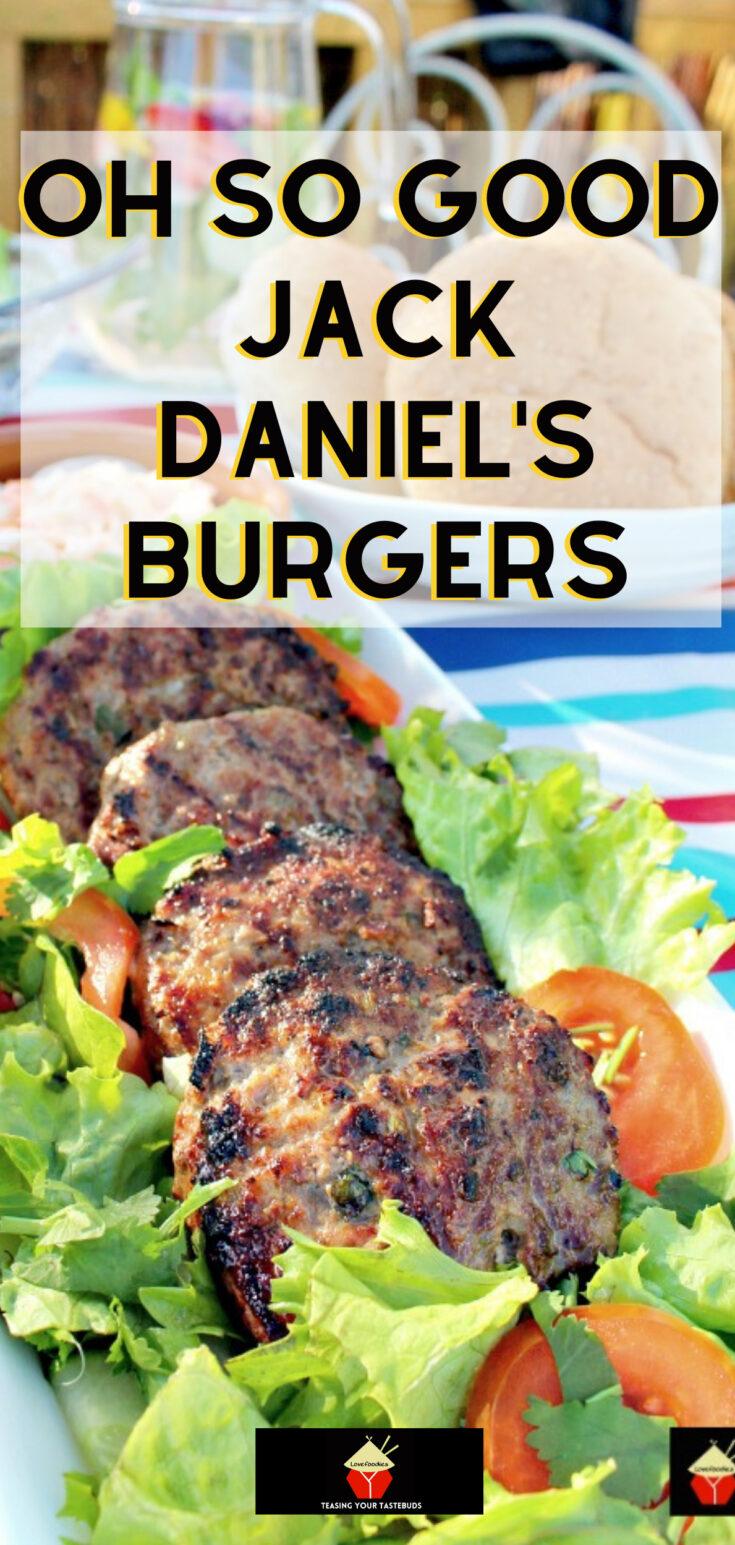 Oh So Good Jack Daniels BurgersP1