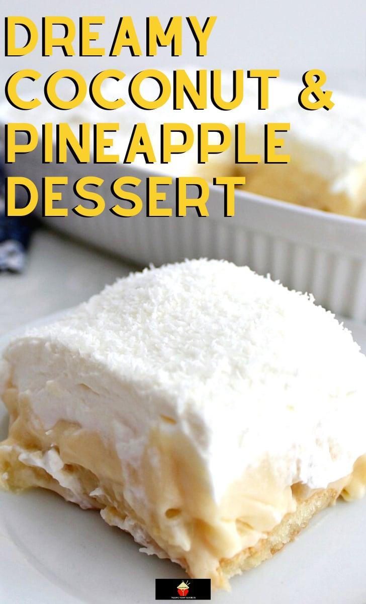 Dreamy Coconut and Pineapple DessertH