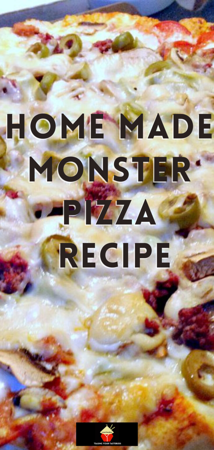 Home Made Monster Pizza RecipeP1