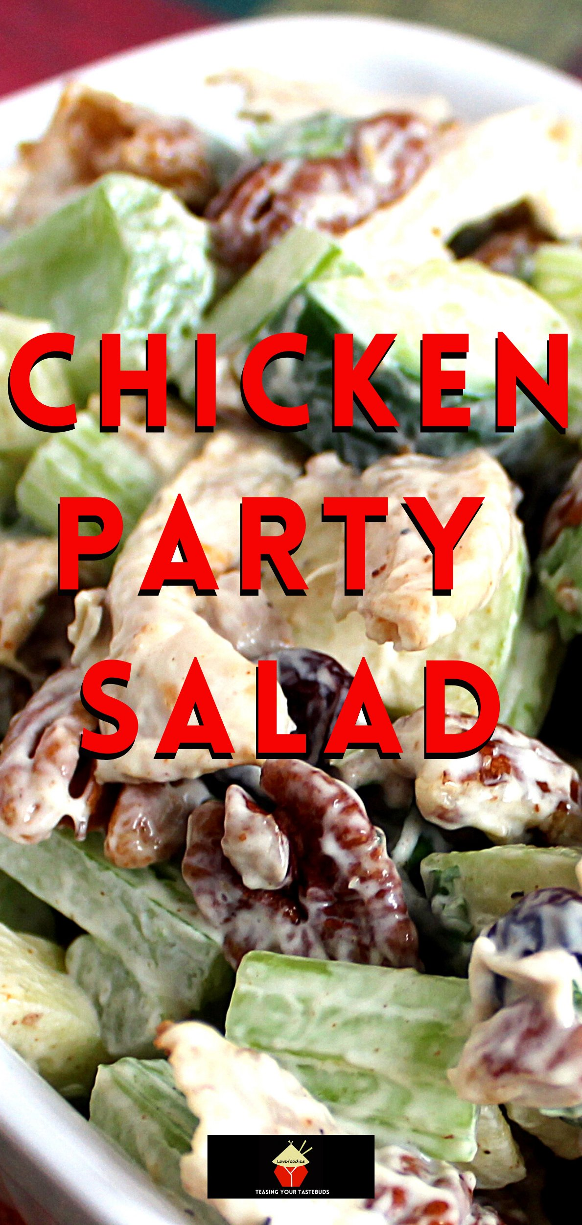 Chicken Party Salad. This is a great family recipe, quick & easy to make using leftover cooked chicken. Simple ingredients with lots of flavor. Perfect for parties, lunch or supper