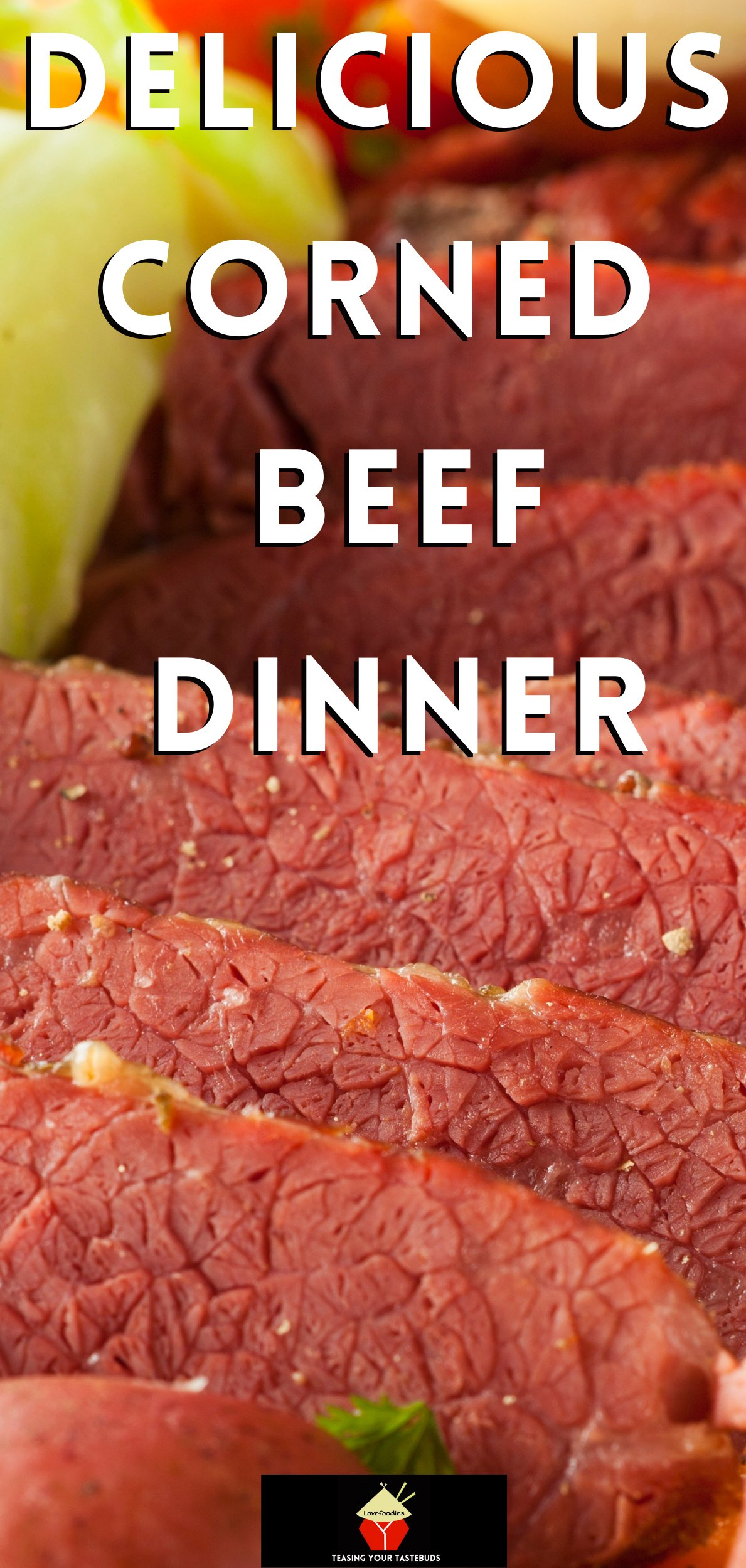Delicious Corned Beef Dinner