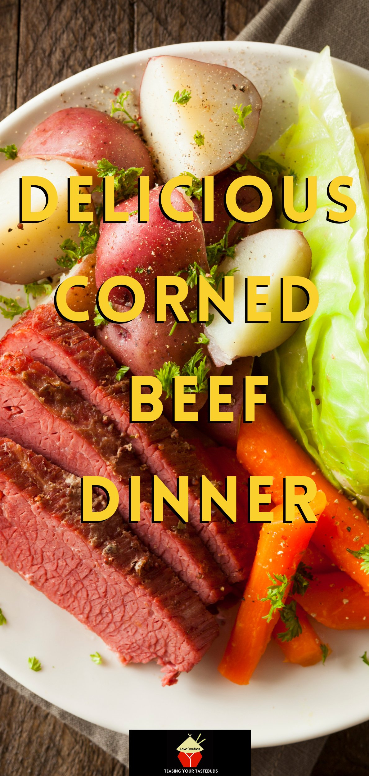 Delicious Corned Beef Dinner. A very easy recipe for stovetop, oven, or slow cooker, you choose! Perfect for St Patrick's Day or Easter