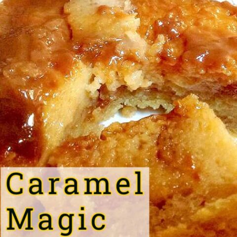 Caramel Magic Cake. Yep, it's exactly that! A cake and a flan all in one. A truly magical dessert! Similar to a magic cake! Easy to make and really yummy!
