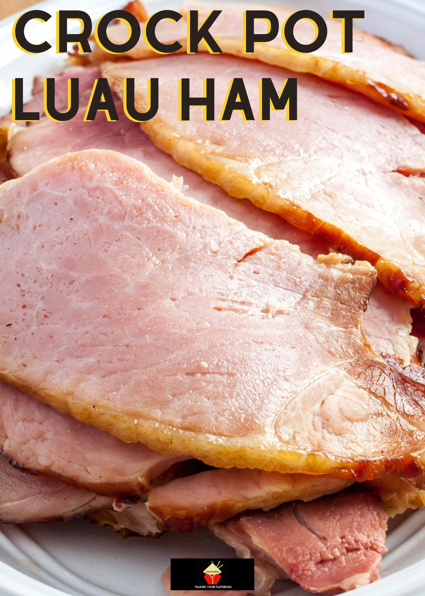 Crock Pot Luau Ham, a delicious tender juicy slow cooked ham with great flavor! This is great to have as a main meal or indeed use as cold cuts, for appetizers, parties, sandwiches.