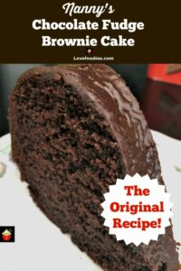 Nanny's Chocolate Fudge Brownie Cake is a keeper recipe! Easy to make and perfect for chocolate lover's.This is also freezer friendly if you wanted to make into portions or make ahead for a party!
