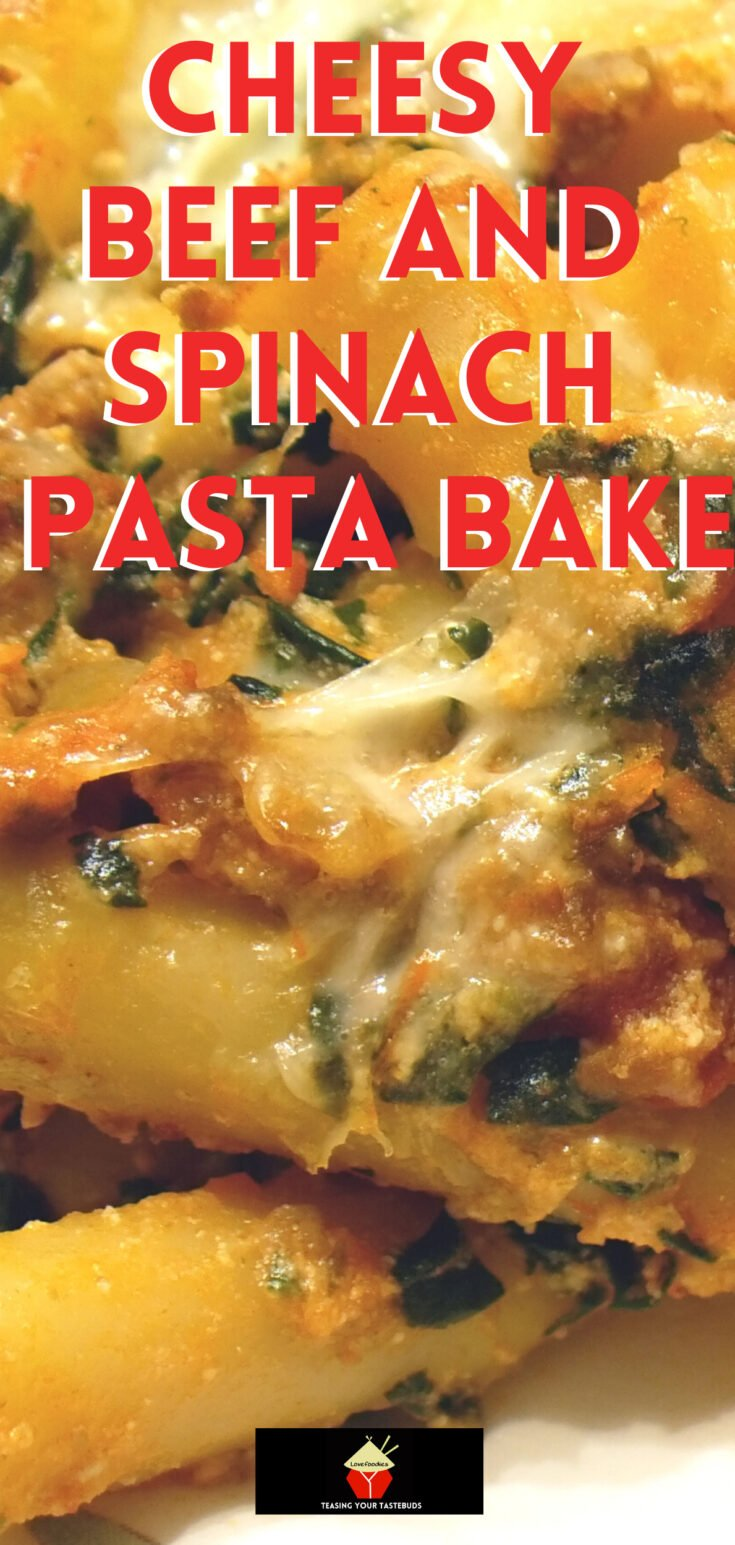 Cheesy Beef and Spinach Pasta BakeP2