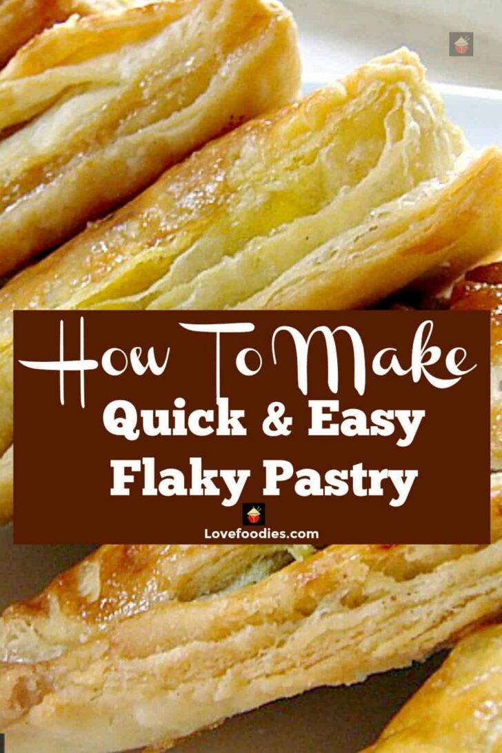 How To Make Quick and Easy Flaky Pastry. Simple to follow instructions, great for pies, strudels, turnovers, and freezer friendly too!