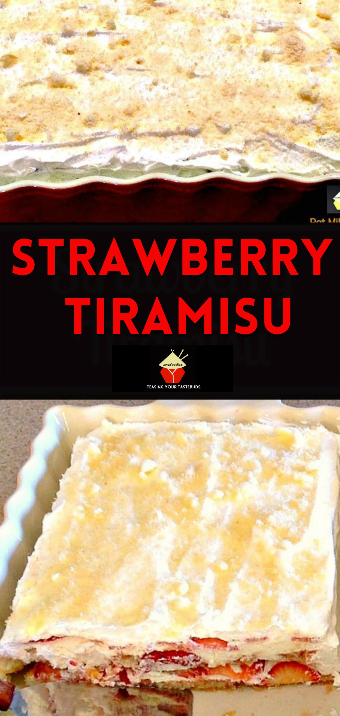 Strawberry Tiramisu is a lovely twist on the classic Italian tiramisu, with fresh strawberries.Easy to prepare. Great no-bake chilled dessert, perfect for parties and potlucks