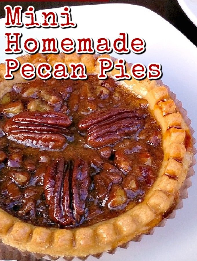 Mini Homemade Pecan Pies. Delicious individual mini pies all made from scratch and super easy too!