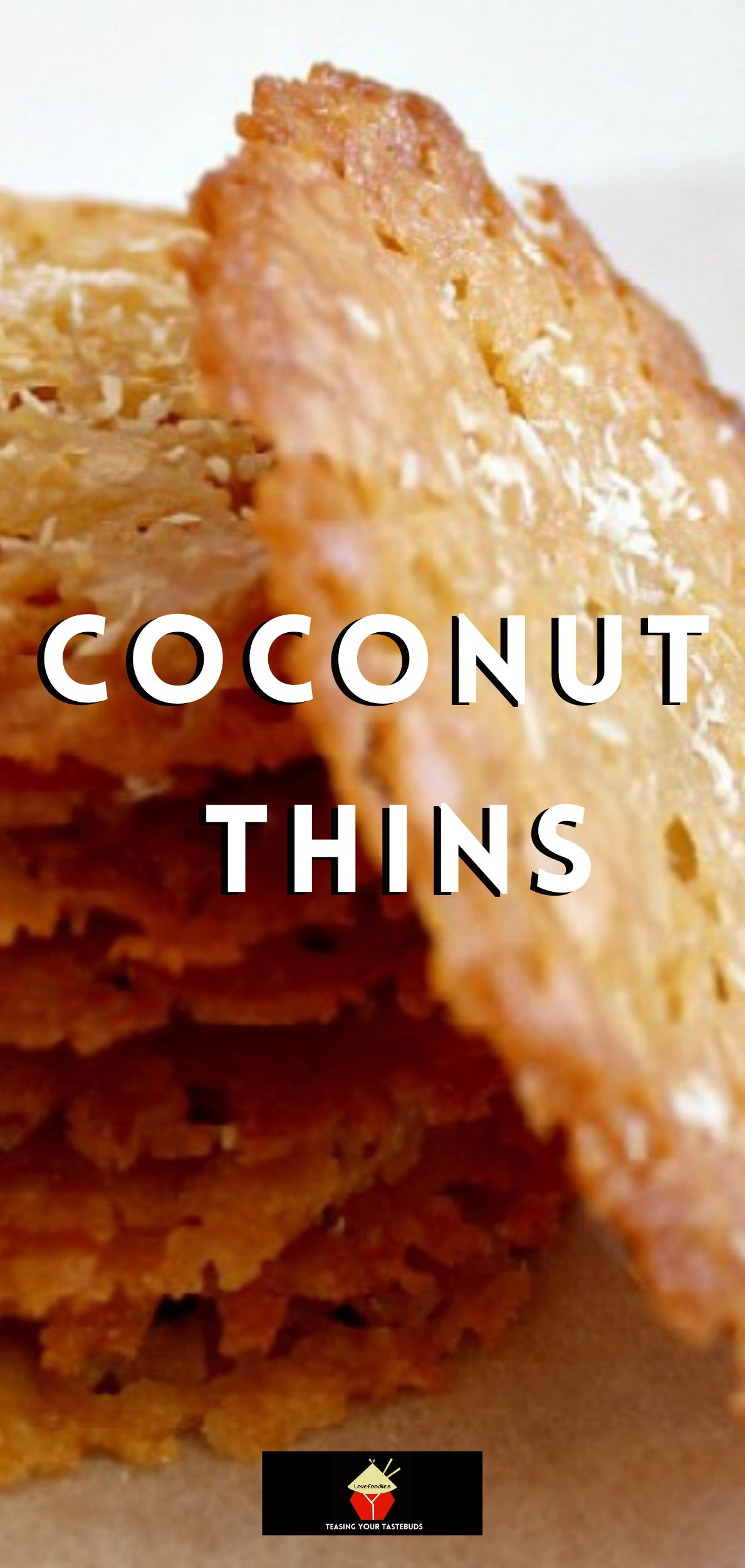 Coconut Thins. If you like crisp, caramel, coconut, and sweet then these little treats are for you! They're absolutely delicious and will store for up to a week if you wish to make ahead.