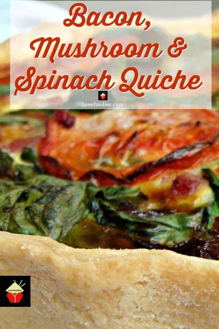 Bacon Mushroom Spinach QuicheP3