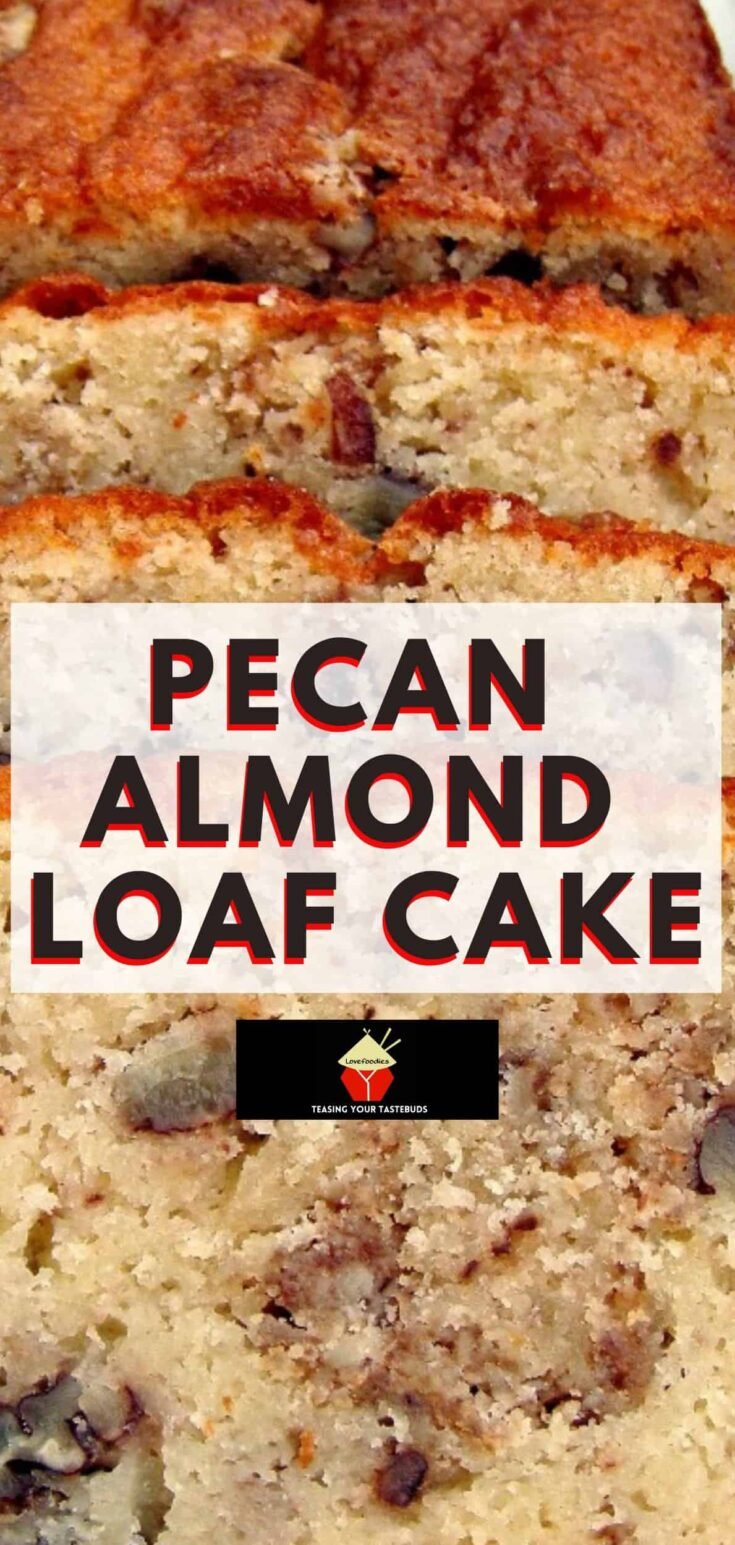 Pecan Almond Loaf CakeP1a