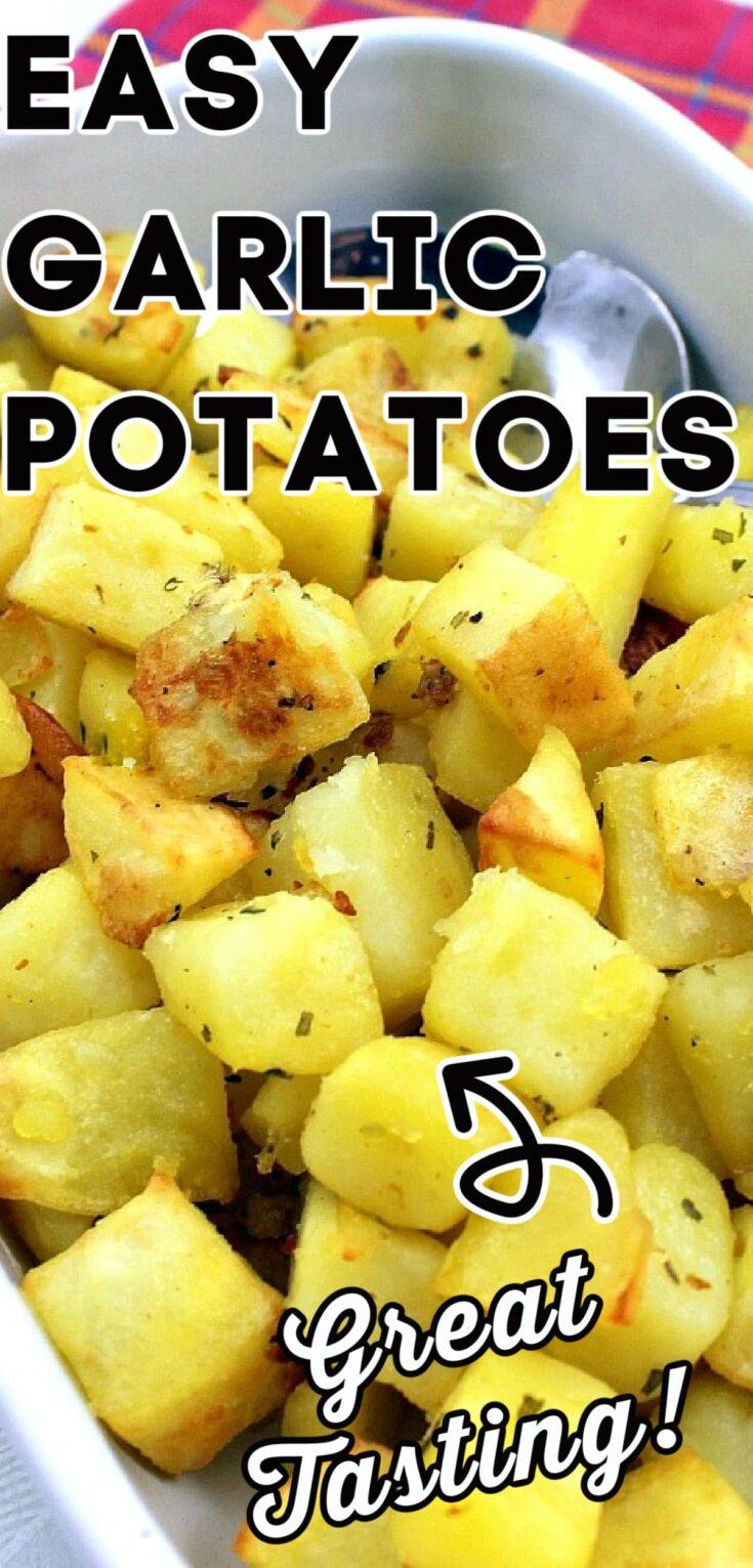 Easy Garlic PotatoesP2