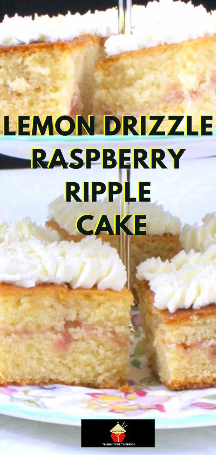 Lemon Drizzle Raspberry Ripple CakeP1