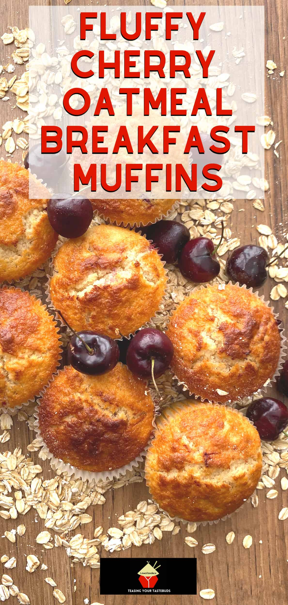 Fluffy Cherry Oatmeal Breakfast Muffins. Delicious, simple, soft and fluffy oatmeal muffins bursting with juicy cherries. Serve warm for breakfast or brunch