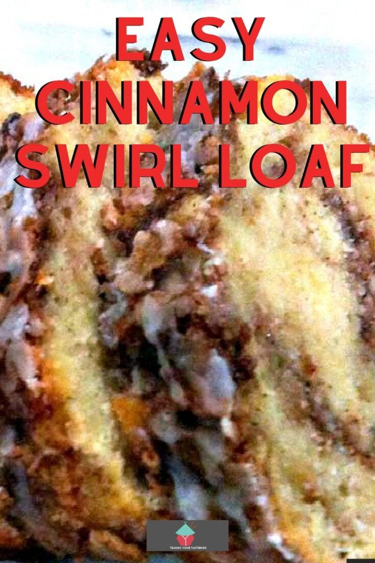 Easy Cinnamon Swirl LoafP1