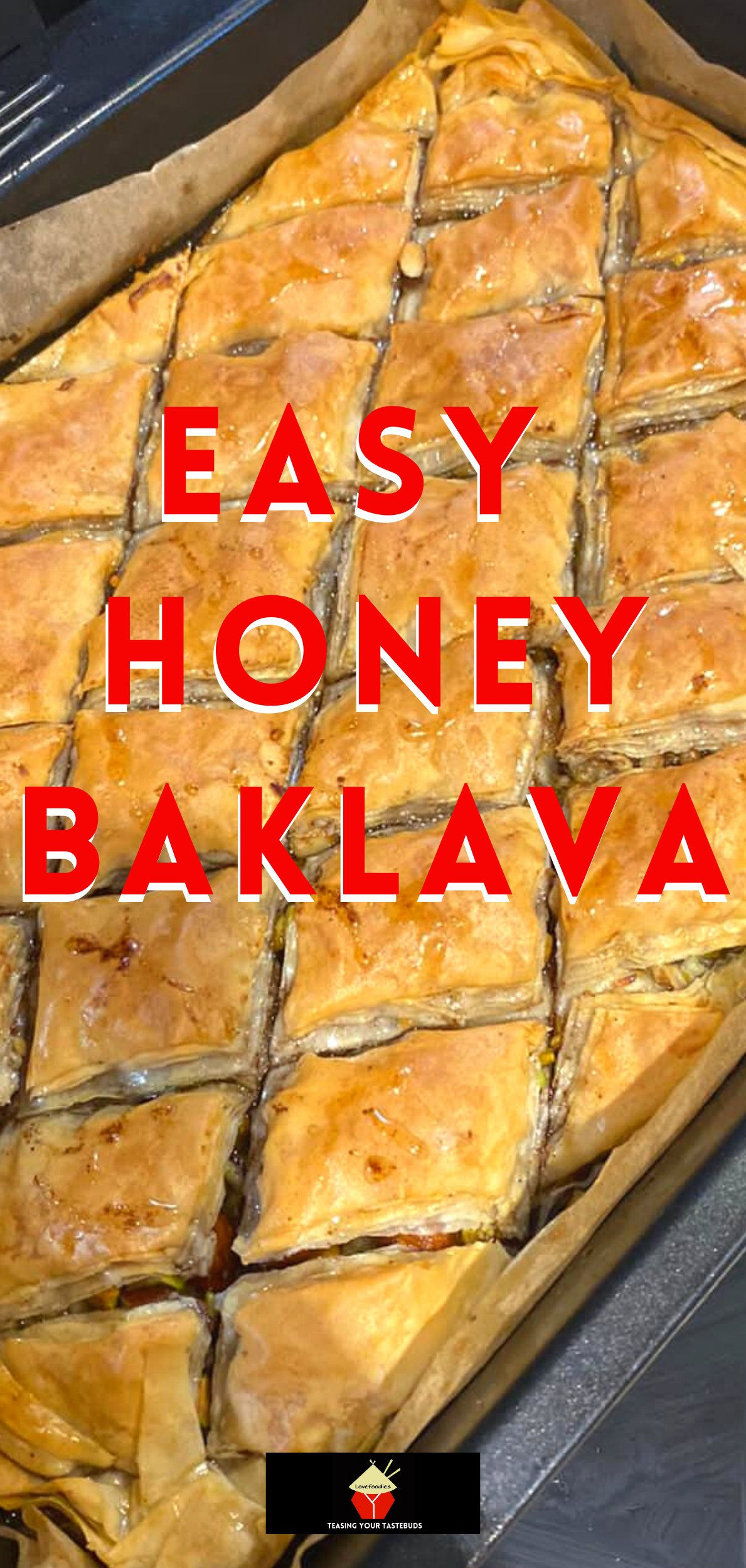 Easy Honey Baklava. Baklava is a Middle Eastern classic sweet treat, filled with a variety of nuts, honey, citrus, and spices, between layers of crunchy phyllo pastry. Ideal for serving at parties, or to have as a snack. An easy and simple recipe for the best baklava!