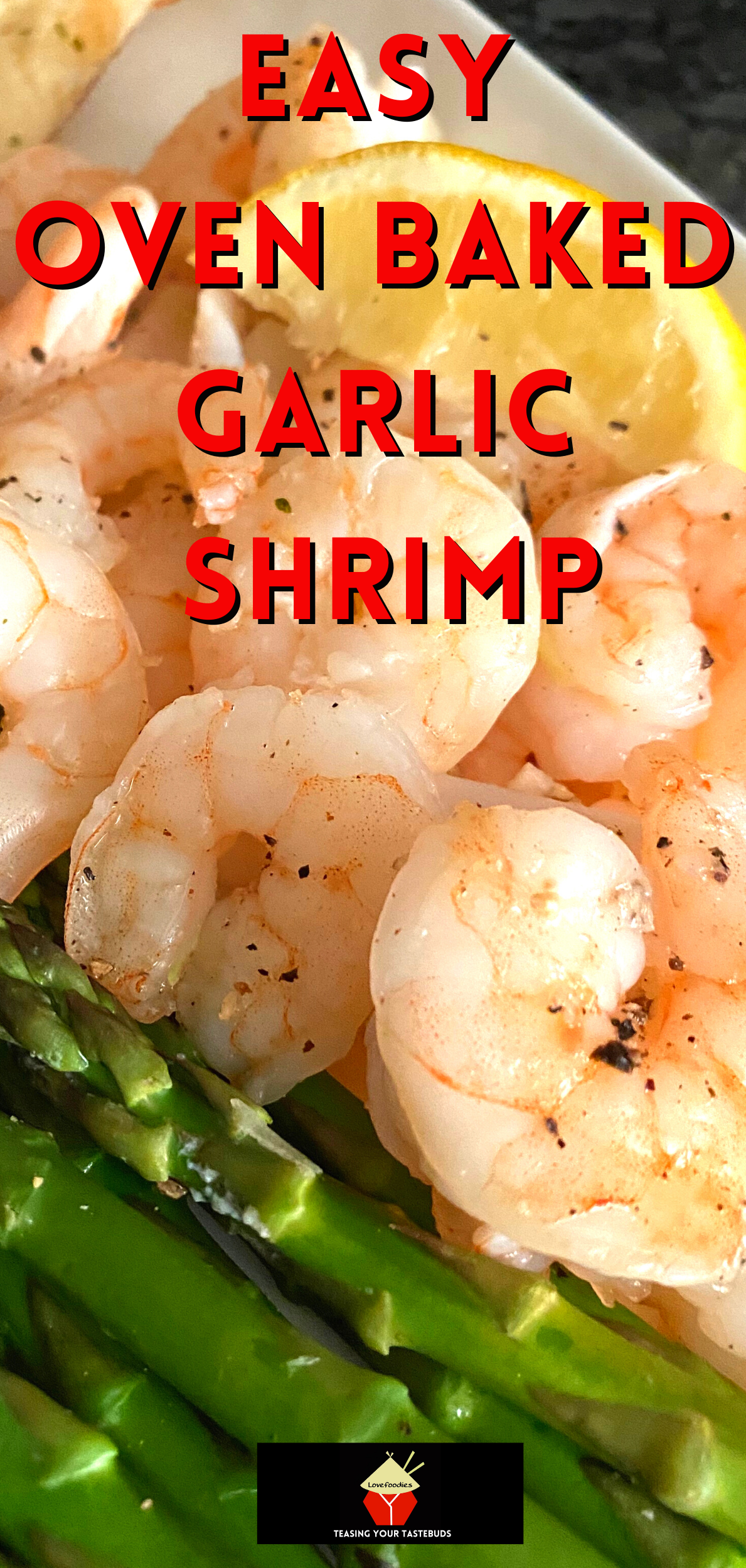 Easy Oven Baked Garlic Shrimp. A quick and easy oven - baked dinner, giving you juicy, perfectly cooked shrimp, infused with garlic and lemon.