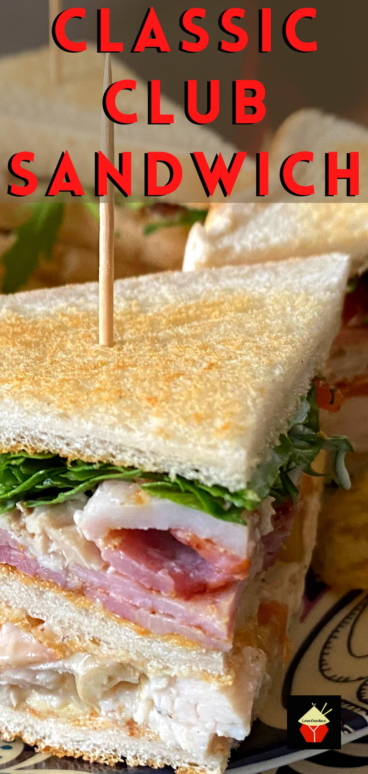 Hotel Style Club Sandwiches, toasted layers of bread filled with bacon, chicken, lettuce and tomato. A delicious classic sandwich recipe, perfect for brunch or lunch