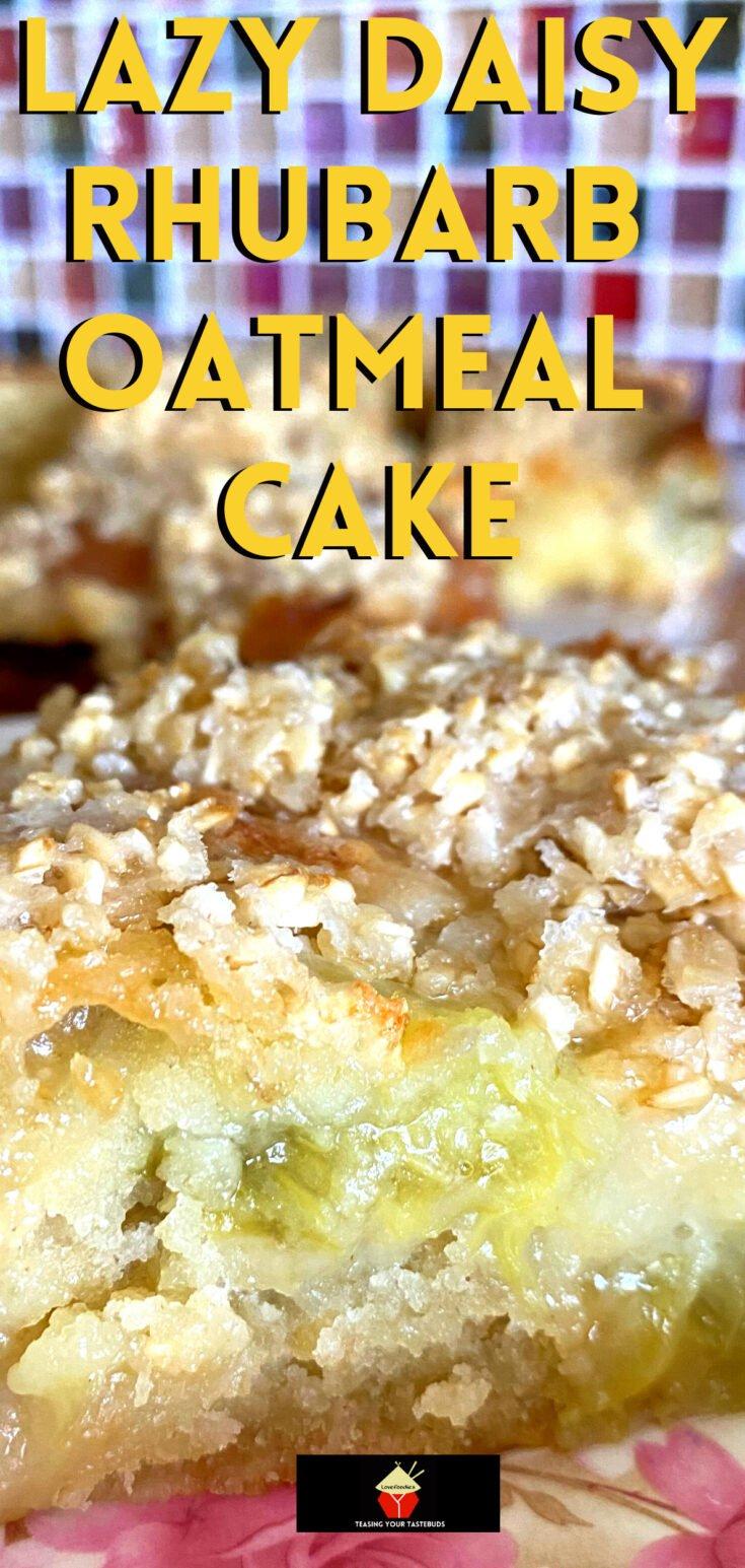 Lazy Daisy Rhubarb Oatmeal CakeP2