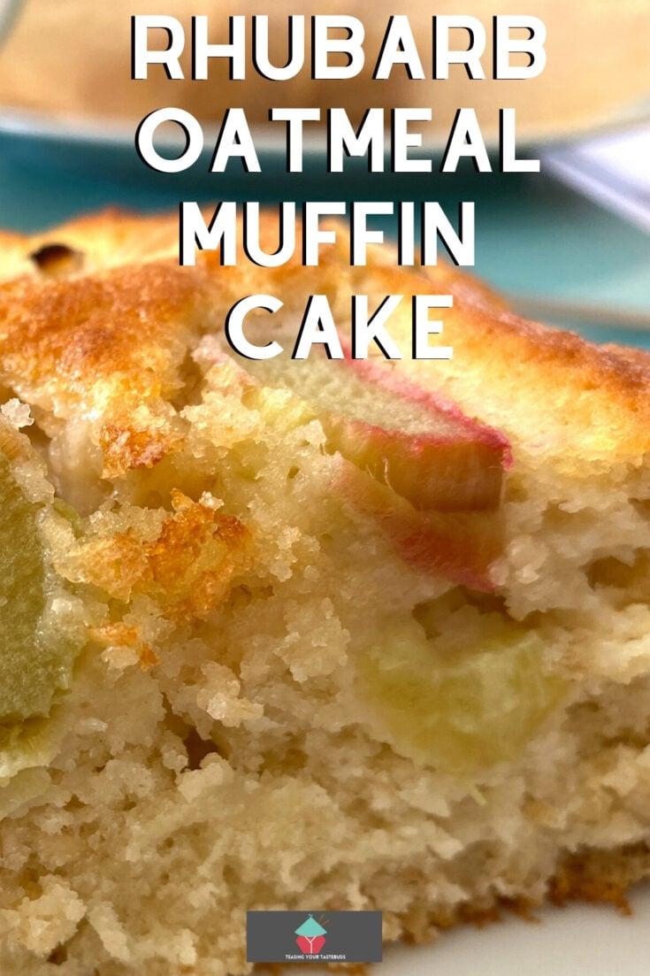 Rhubarb Oatmeal Muffin CakeP2