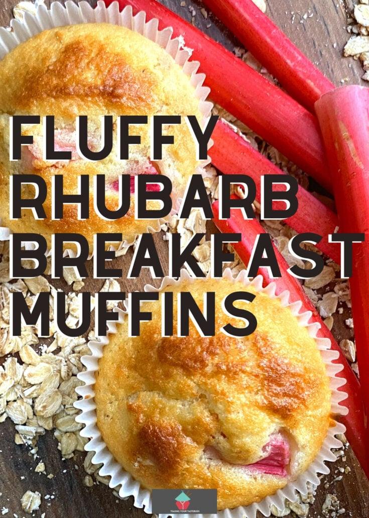 Fluffy Rhubarb Breakfast MuffinsP1